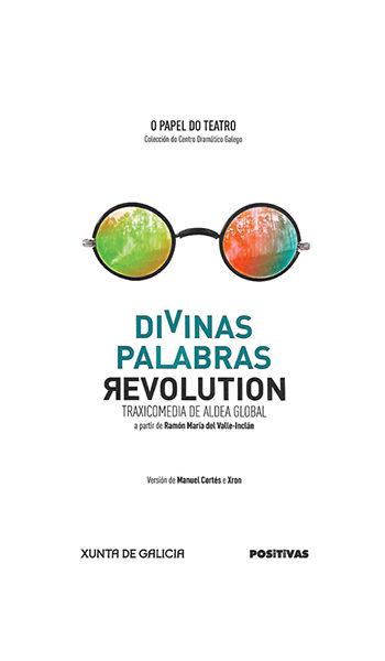 Divinas Palabras Revolution - Edicións Positivas - Galicia