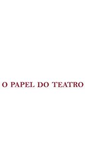 O PAPEL DO TEATRO