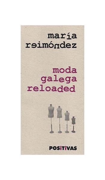 MODA GALEGA RELOADED