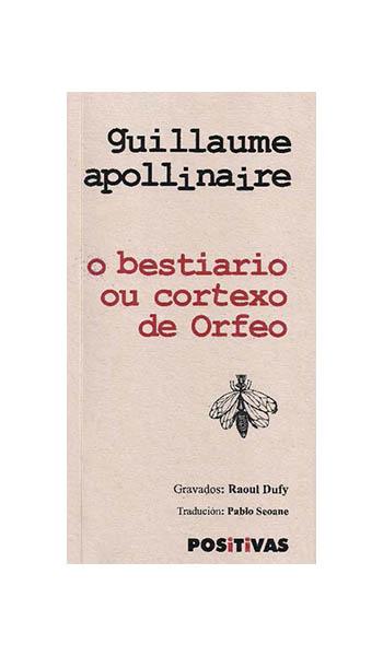 BESTIARIO OU O CORTEXO DE ORFEO