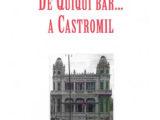 DE QUIQUI BAR… A CASTROMIL