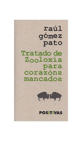 TRATADO DE ZOOLOXÍA PARA CORAZÓNS MANCADOS