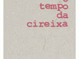 O TEMPO DA CIREIXA
