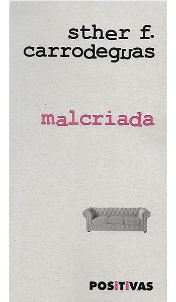 MALCRIADA