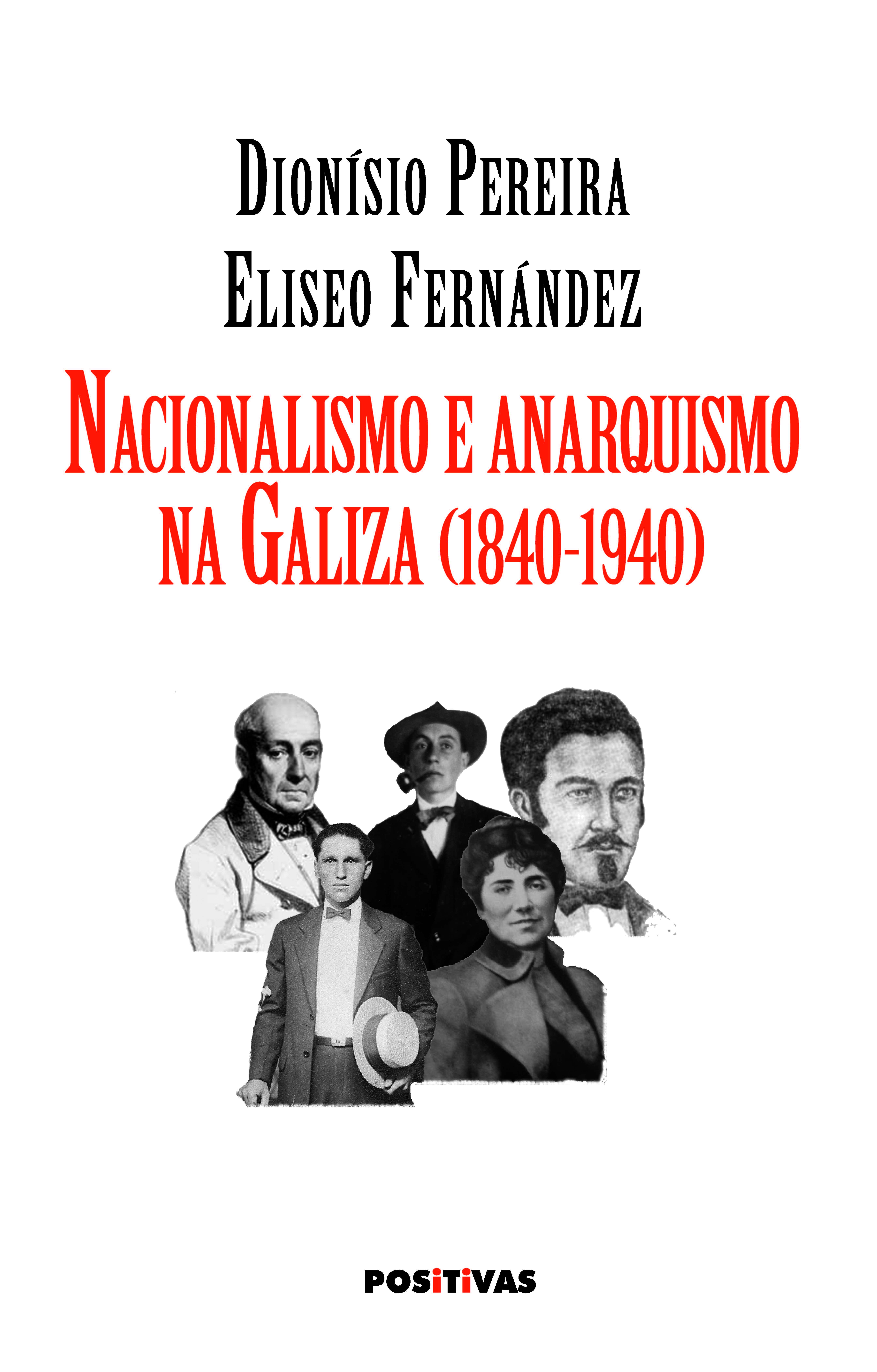 NACIONALISMO E ANARQUISMO NA GALIZA (1840-1940)